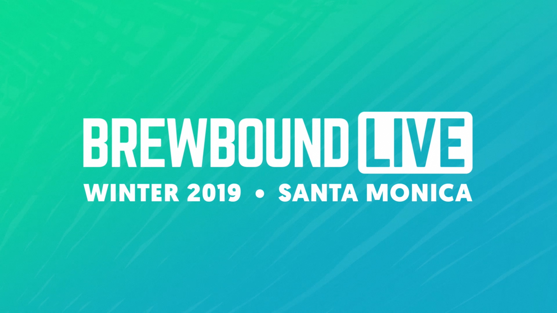Brewbound...Live Winter 2019