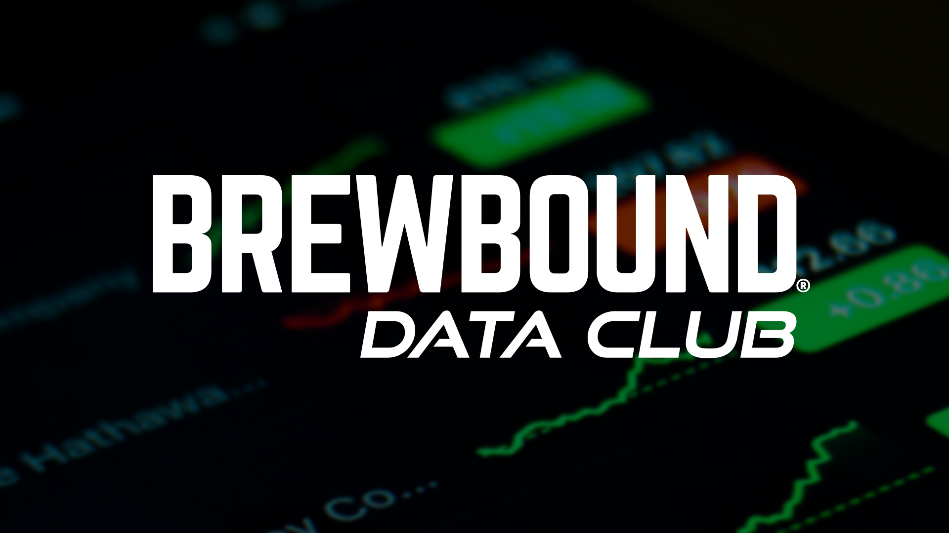 Brewbound...Data Club