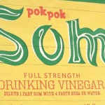 Video: Pok Pok Som Uses Mixed Strategy to Market Drinking Vinegar