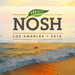Announcing: Project NOSH LA – The First Conference for Emerging Food Brands