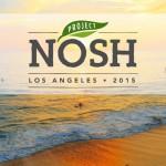 Project NOSH LA: Preliminary Agenda Posted