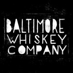 The Baltimore Whiskey Co. Opens Bottle Reservations for Barrel #001 of Rye Whiskey