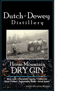 Humboldt County's First Gin Is In:  Dutch & Dewey Distillery's Horse Mountain Gin