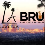Soupy Sales: Entering Whole Foods, Bru Broth Partners with L.A. Libations