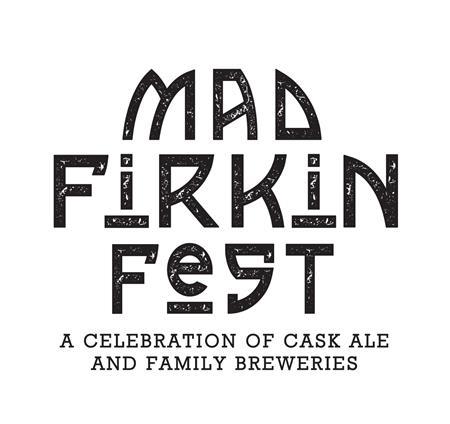 Mad Firkin Festival