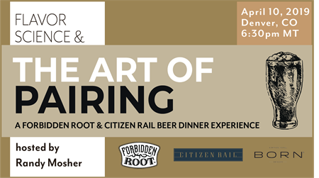 Forbidden Root x Citizen Rail Beer Dinner with Randy Mosher