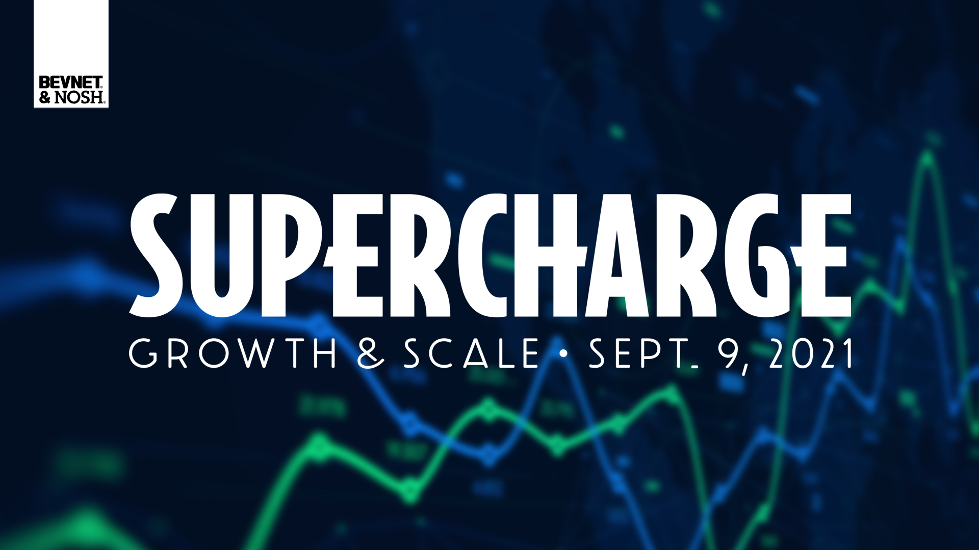 Supercharge: Growth & Scale