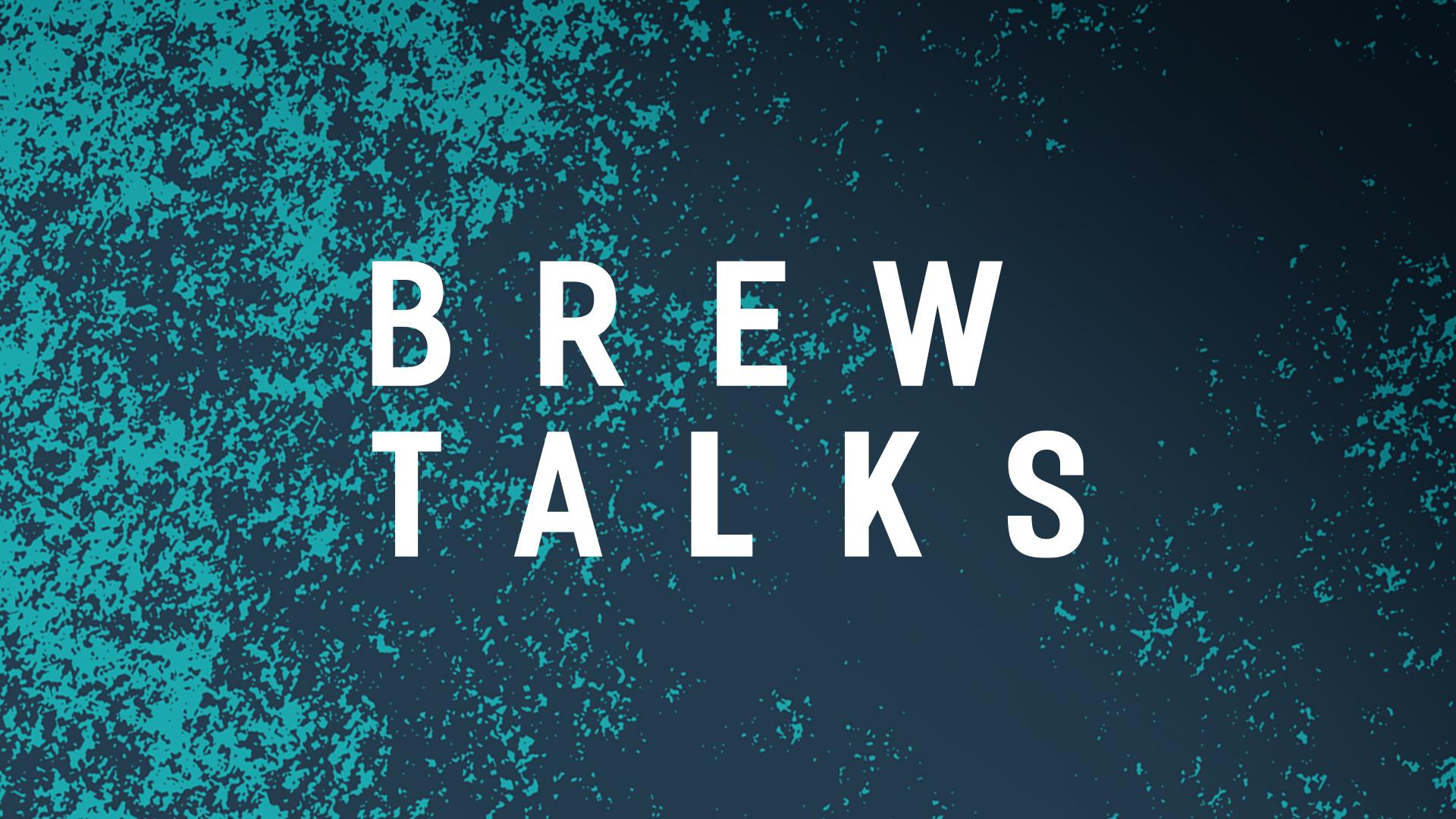 Brew Talks 2021