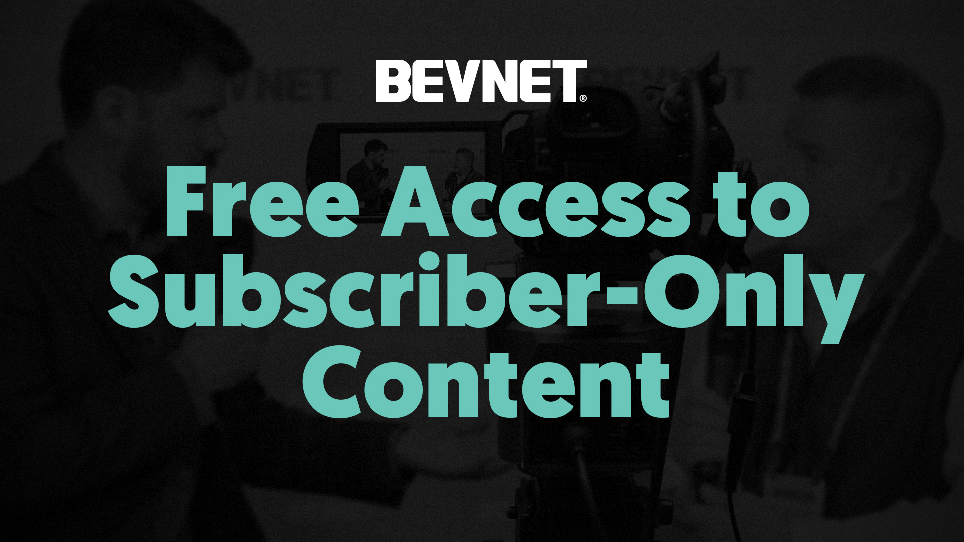 BevNET: Free Access to Subscriber-Only Content