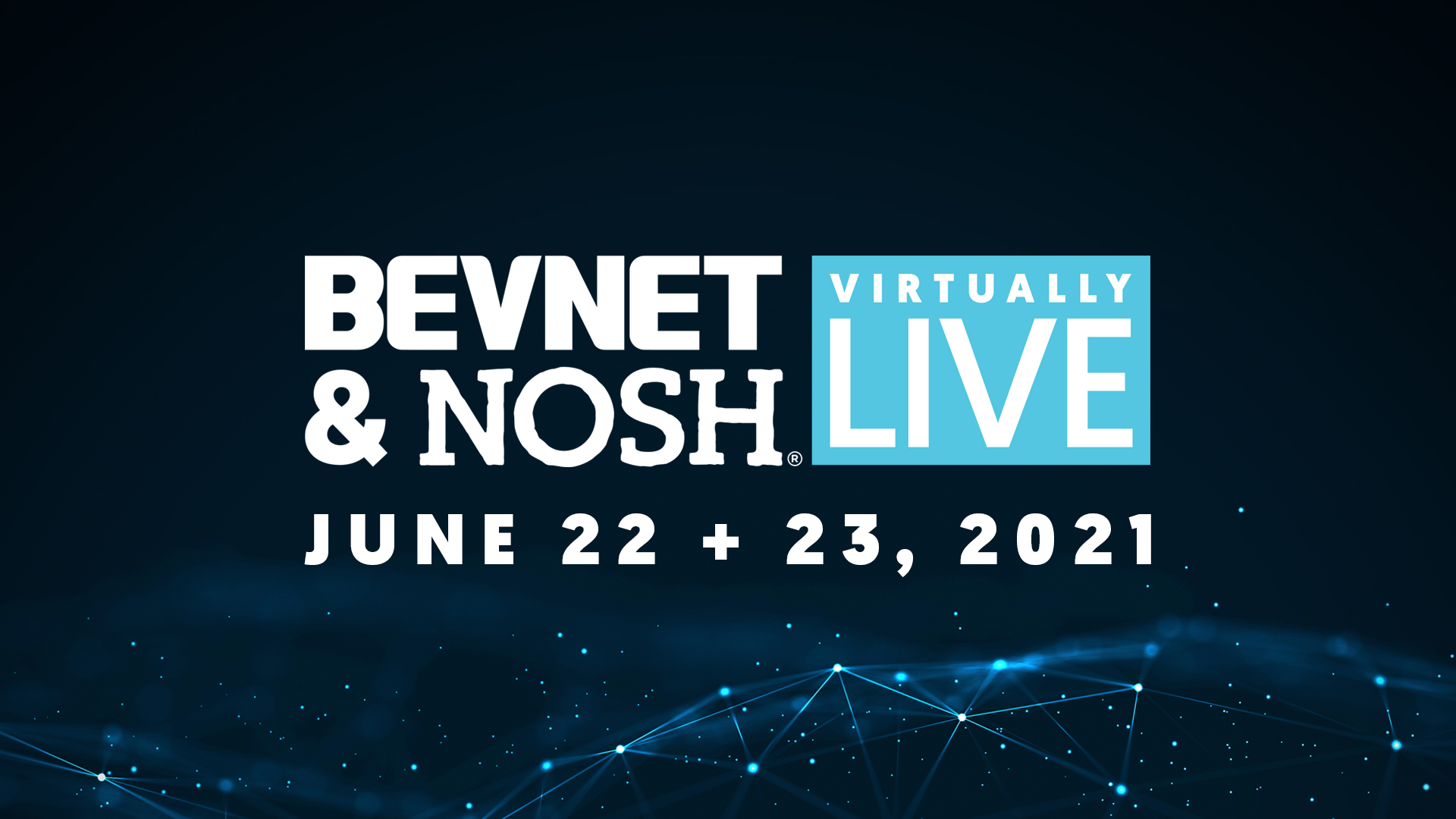 BevNET & NOSH Virtually Live