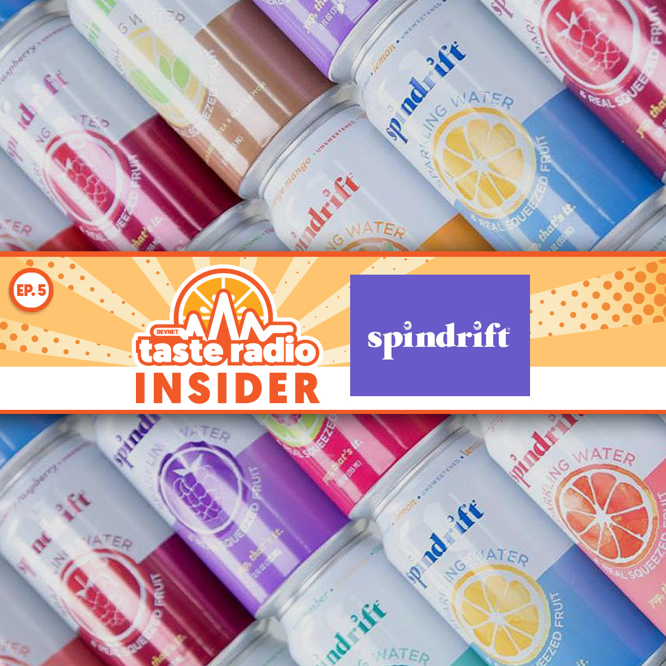 Taste Radio Insider Ep. 5: Why Not Dwelling On The Competition Has Helped Spindrift Continue to Sparkle