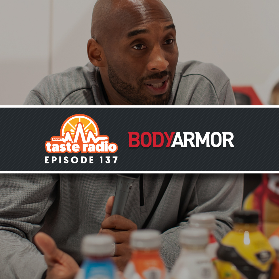 Taste Radio Ep. 137: Kobe Bryant's Stake In BodyArmor is Now Worth $200 Million. But He's Not Running Any Victory Laps.