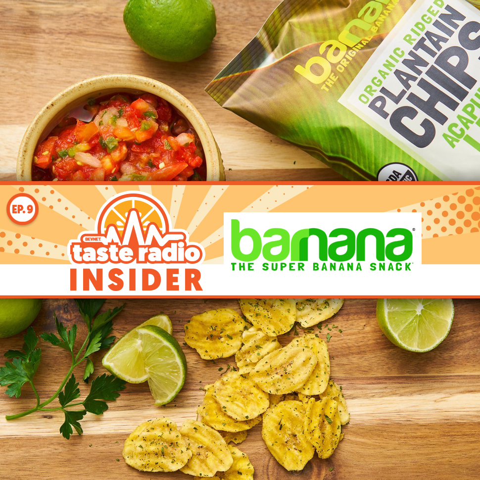 Taste Radio Insider Ep. 9: Barnana's Co-Founder Explains Why Package Design Is Everything; Beyond The Headlines: Nootropics and CBD