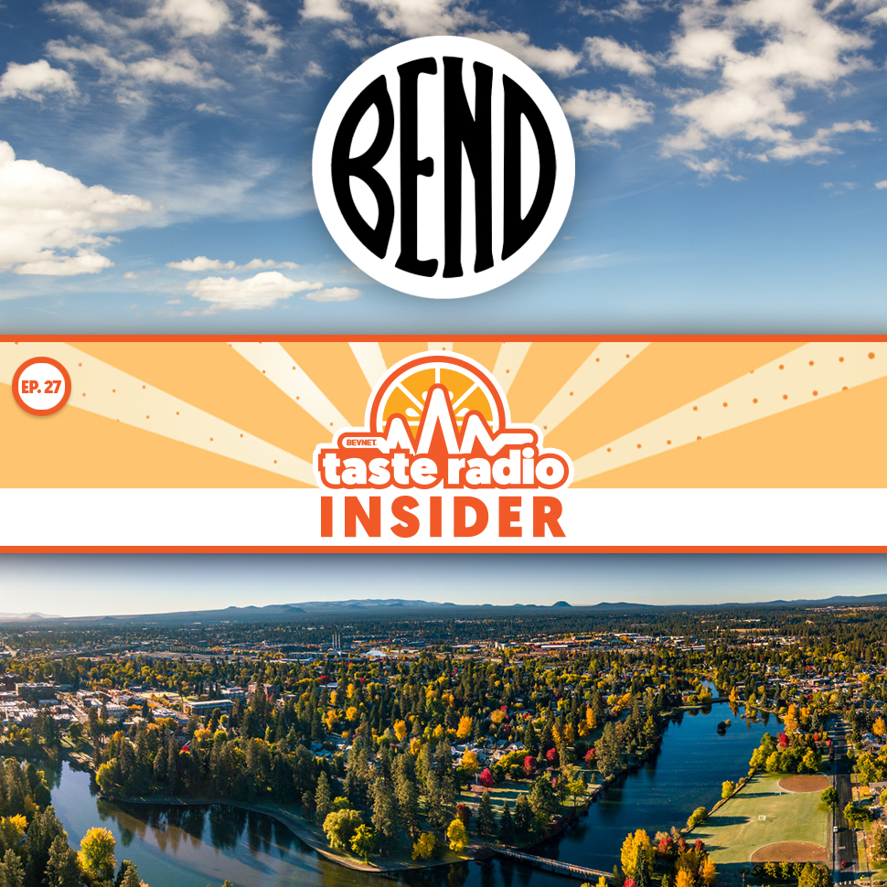 Taste Radio Insider Ep. 27: Is Bend The New Boulder?