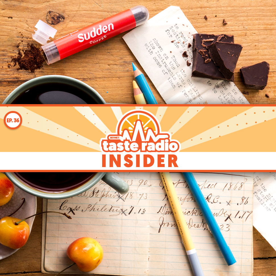 Taste Radio Insider Ep. 36: The Sudden Plan to Revolutionize a $40 Billion Category