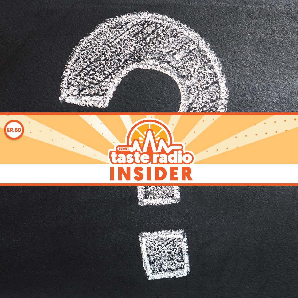 Taste Radio Insider Ep. 60: What's The Worst Advice You Ever Received?