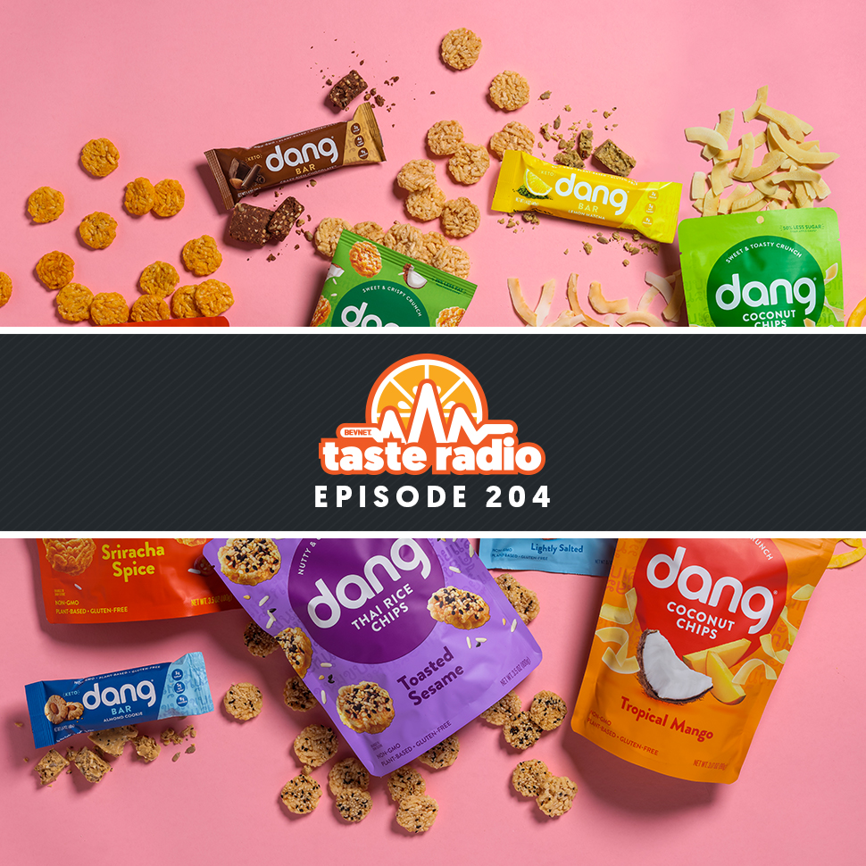 Taste Radio Ep. 204: How Dang Foods Describes The 'Perfect Consumer'
