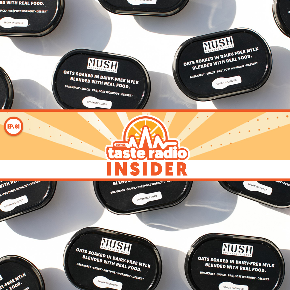 Taste Radio Insider Ep. 81: How MUSH Made Millions With The 'Right Mix' Of These Two Things
