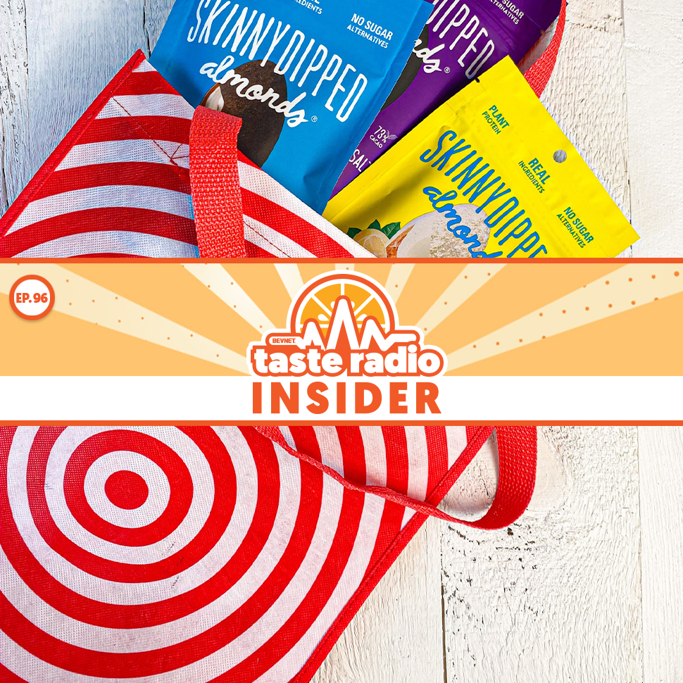 Taste Radio Insider Ep. 96: How SkinnyDipped Made Millions At Target… After Sneaking Into Google