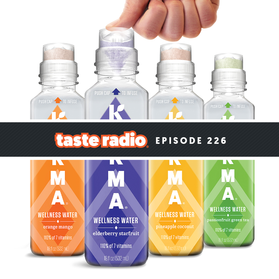 Taste Radio Ep. 226: What You Need To Turn A Good Idea Into A Multi-Million Dollar Brand