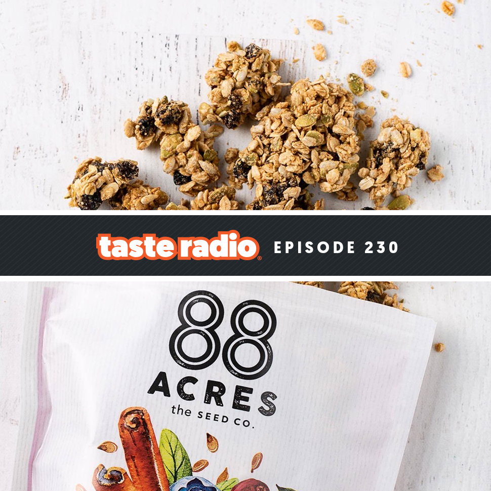 Taste Radio Ep. 230: How This 'Plant' Enables 88 Acres To Control Its Own Destiny