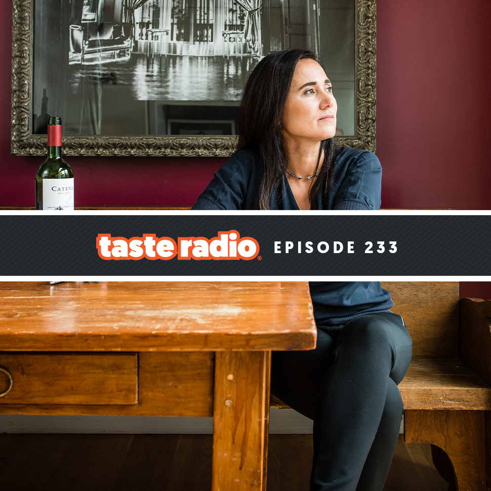Taste Radio Ep. 233: Why This Acclaimed Vintner & Physician Urges Entrepreneurs To 'Really Listen To People Who Disagree With You'