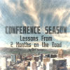 Conference Season