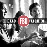 Preliminary Agenda for FBU Chicago is Now Available