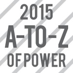 2015 A-to-Z of Power – The Beta Edition (Part 1)