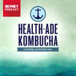 """BevNET Podcast Ep. 35: Health-Ade Co-Founder: Kombucha is the Poster Child for """"Real Food"""" Movement"""