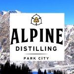 Utah's Alpine Distilling Adds Two Single Malt Whiskeys To Its Launch Lineup