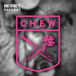 BevNET Podcast Ep. 52: How To Revolutionize, Democratize Healthy Food? Chew On It.