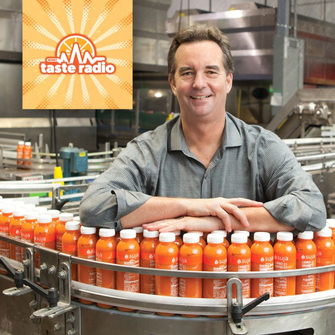 Taste Radio Ep. 70: Suja CEO Jeff Church: Here's How To Make Your Own Luck; Kefir's Moment