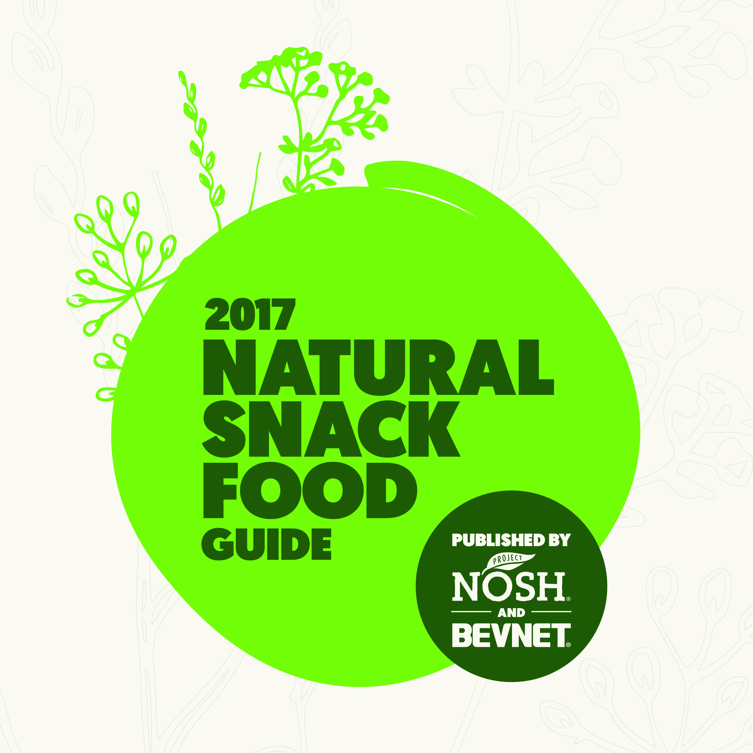 2017 Natural Snack Food Guide