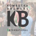 "KBI Aims to ""Define Our Culture"" At KombuchaKon 2018"