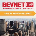 Early Registration for BevNET Live Summer 2018 Ends Friday