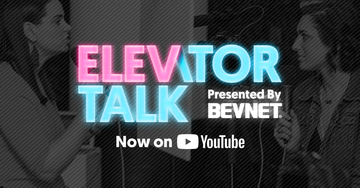 Elevator Talk Presented by BevNET