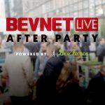 The BevNET Live Afterparty: Take Your Conversations To New Heights