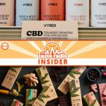 Taste Radio Insider Ep. 26: Feeling The Vybes on CBD & THC, Brands Prepare for The Future of Cannabis