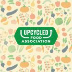 Upcycled Food Association Takes Flight
