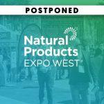 BREAKING: New Hope Network Postpones Expo West 2020