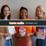 Taste Radio Ep. 222: How Three Female Entrepreneurs Are Changing An Industry 'Bit' By Bit