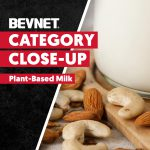 Category Close-Up: Plant-Based Milks and Creamers – Expert Analysis