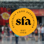 Fancy Food Show Moves to Fully Virtual Format; New Hope Adds New Protocols