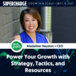 Supercharge Growth and Scale is Available For Replay