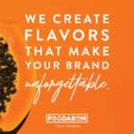 FOODAROM CEO: MEMORABLE FLAVORS DELIVER AN INTENSE BEVERAGE EXPERIENCE