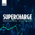 Supercharge Innovation is Next Week!