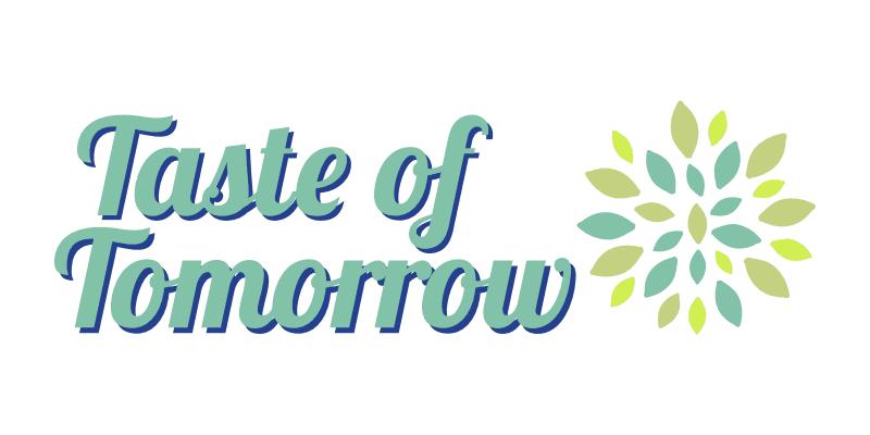 taste of tomorrow
